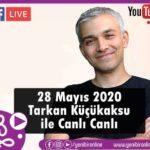 Tarkan Küçükaksu ile Canlı Canlı 28 Mayıs 2020